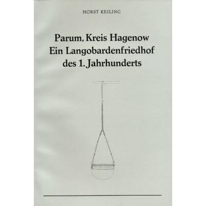 Parum, Kreis Hagenow - Ein Langobardenfriedhof des 1. Jahrhunderts