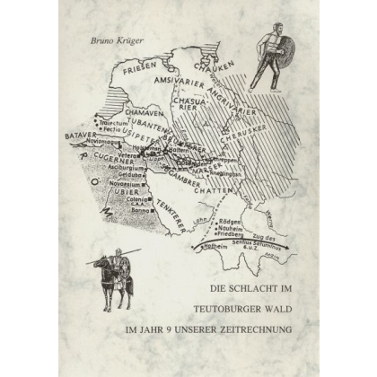 Die Schlacht im Teutoburger Wald im Jahr 9 unsere Zeitrechnung
