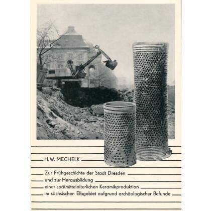 Zur Frühgeschichte der Stadt Dresden - Herausbildung Keramikproduktion