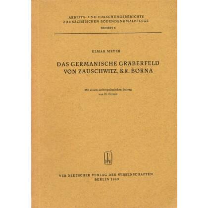 Das Germanische Gräberfeld von Zauschwitz, Kr. Borna