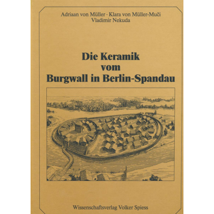 Die Keramik vom Burgwall in Berlin-Spandau