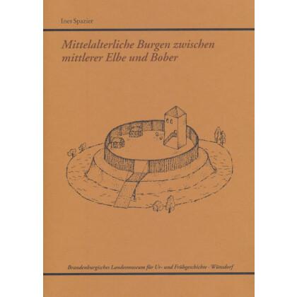 Mittelalterliche Burgen zwischen mittlerer Elbe und Bober