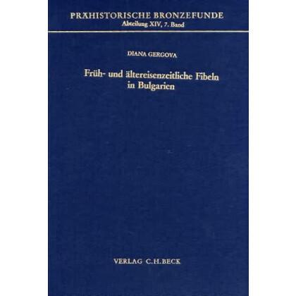 Früh- und ältereisenzeitliche Fibeln in Bulgarien
