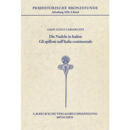 Die Nadeln in Italien - Gli spilloni nell Italia continentale