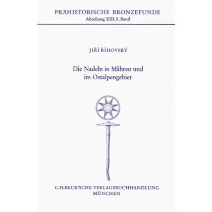 Die Nadeln in Mähren und im Ostalpenland