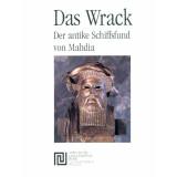Das Wrack - Der antike Schiffsfund von Mahdia. 2 Bände