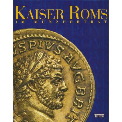 Kaiser Roms im Münzportrait - 55 Aurei der Sammlung Götz Grabert