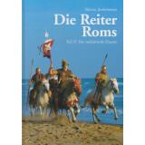 Die Reiter Roms Teil II - Der militärische Einsatz