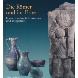 Die Römer und ihr Erbe - Fortschritt durch...