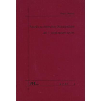 Studien zu römischen Dolchscheiden des 1. Jahrhunderts n. Chr.