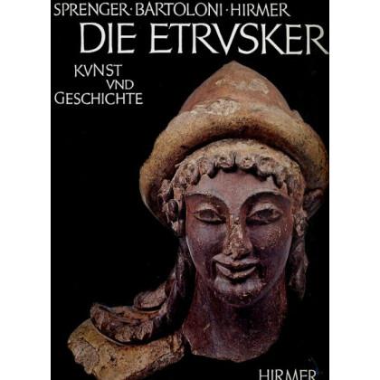 Die Etrusker Kunst und Geschichte