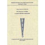 Die Schwerter in Italien - Le spade nell`Italia continentale