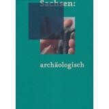Sachsen archäologisch