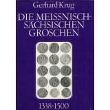 Die meißnisch-sächsischen Groschen 1338 bis 1500