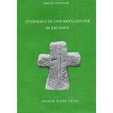 Steinkreuze und Kreuzsteine in Sachsen, Band III:...