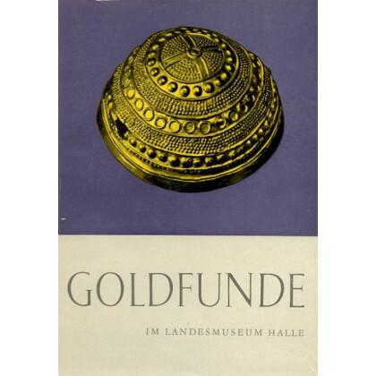 Ur- und Frühgeschichtliche Goldfunde im Landesmuseum Halle