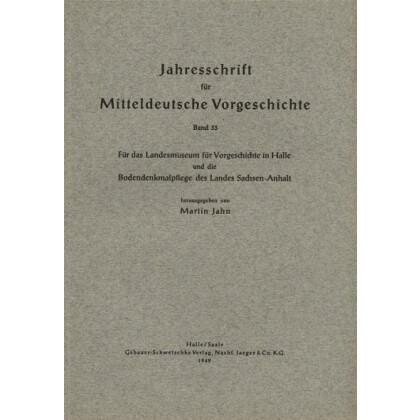 Jahresschrift für mitteldeutsche Vorgeschichte Band 33