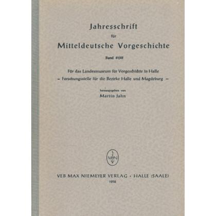 Jahresschrift für mitteldeutsche Vorgeschichte Band 41/42