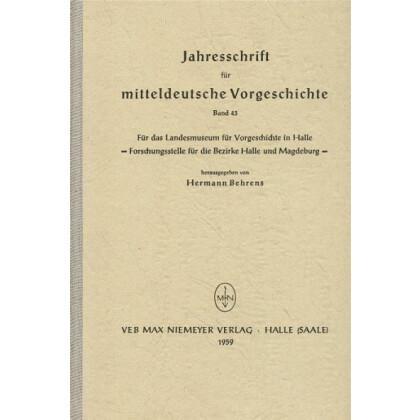 Jahresschrift für mitteldeutsche Vorgeschichte Band 43