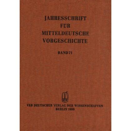 Jahresschrift für mitteldeutsche Vorgeschichte Band 71