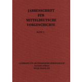 Jahresschrift für mitteldeutsche Vorgeschichte Band 75
