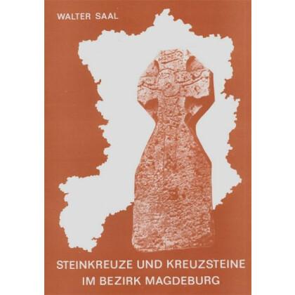 Steinkreuze und Kreuzsteine im Bezirk Magdeburg