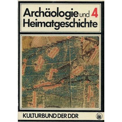 Archäologie und Heimatgeschichte Band 4