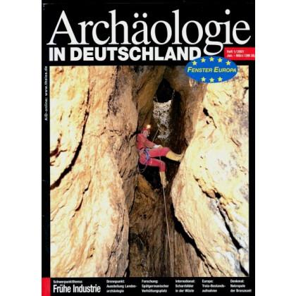 Archäologie in Deutschland. Heft 2001/1