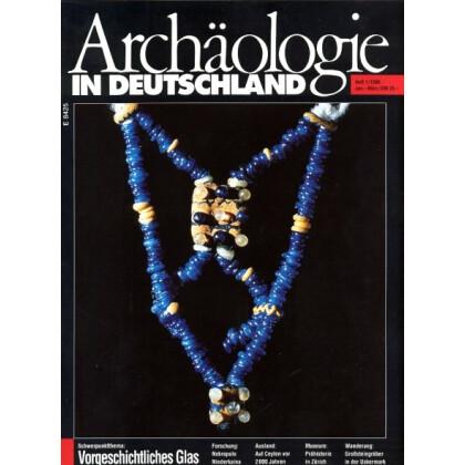 Archäologie in Deutschland. Heft 1996/1. Vorgeschichtliches Glas