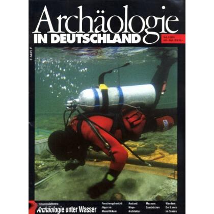 Archäologie in Deutschland. Heft 1994/3. Archäologie unter Wasser
