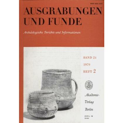 Ausgrabungen und Funde, Band 24 - 1979 Heft 2