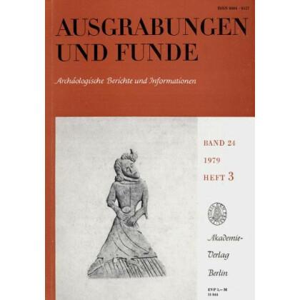 Ausgrabungen und Funde, Band 24 - 1979 Heft 3