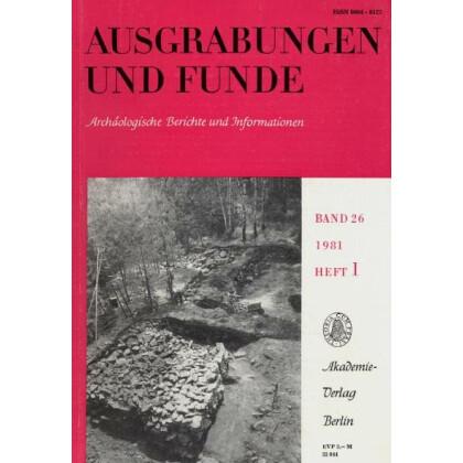 Ausgrabungen und Funde, Band 26 - 1981 Heft 1
