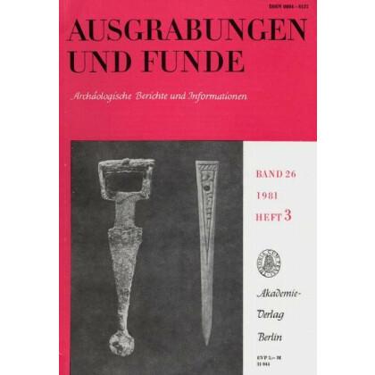 Ausgrabungen und Funde, Band 26 - 1981 Heft 3