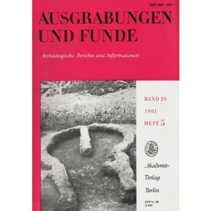 Ausgrabungen und Funde, Band 26 -1981 Heft 5