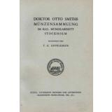 Doktor Otto Smiths Münzsammlung im Königlichen...