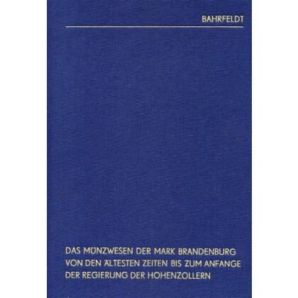 Das Münzwesen der Mark Brandenburg, Teil I