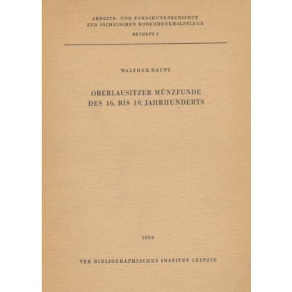 Oberlausitzer Münzfunde des 16. bis 19. Jahrhunderts