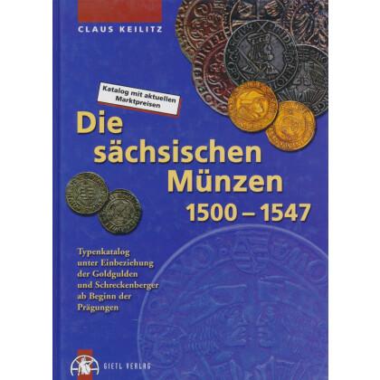 Die sächsischen Münzen 1500 - 1547. Katalog mit aktuellen Marktpreisen