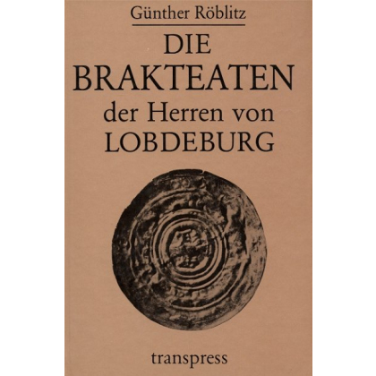 Die Brakteaten der Herren von Lobdeburg