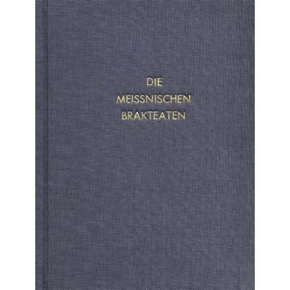 Die meissnischen Brakteaten - Münz- und Geldgeschichte der Mark Meißen