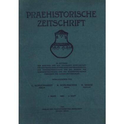 Prähistorische Zeitschrift, I. Band 1909, 2. Heft.