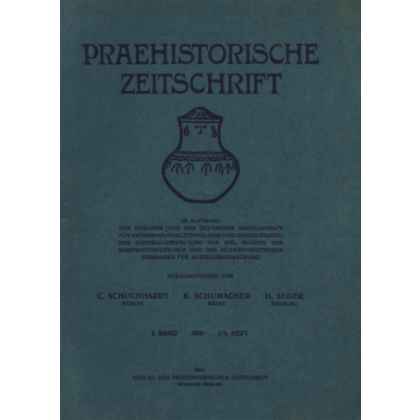 Prähistorische Zeitschrift, I. Band 1910, 3/4. Heft