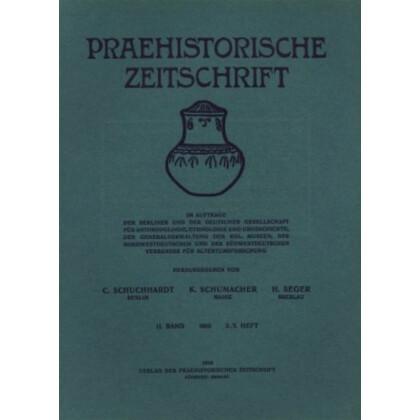 Prähistorische Zeitschrift, II. Band 1910, 2/3. Heft