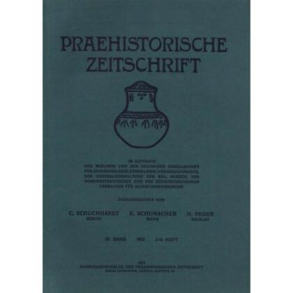 Prähistorische Zeitschrift, IV. Band 1912, 3/4. Heft