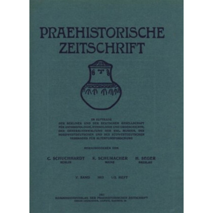 Prähistorische Zeitschrift, IX. Band 1917, 1. Heft