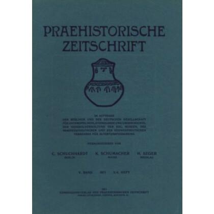 Prähistorische Zeitschrift, V. Band 1913, 1/2. Heft