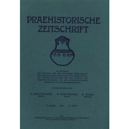 Prähistorische Zeitschrift, V. Band 1913, 3/4. Heft