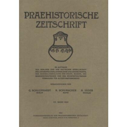 Prähistorische Zeitschrift, XV. Band 1924, 1. Heft