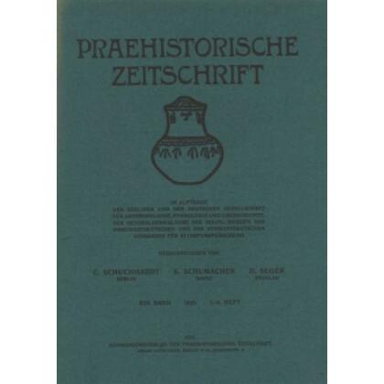 Prähistorische Zeitschrift, XVI. Band 1925, 3/4. Heft